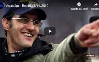 Calcio: ultras report video calcio sport