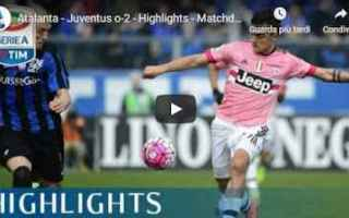 atalanta juventus video calcio gol