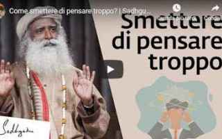 sadhguru mente pensare video