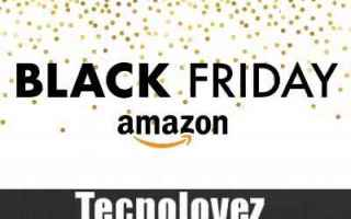 Amazon: amazon amazon black friday offerte