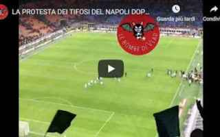 Serie A: napoli tifosi protesta video calcio