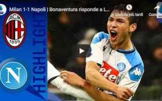 Serie A: milan napoli video gol calcio