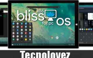 Android: installare android 10 su pc bliss os