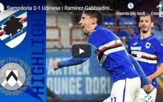 Serie A: sampdoria udinese video gol calcio