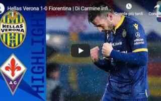 Serie A: verona fiorentina video gol calcio