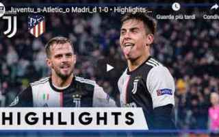 Champions League: juventus atletico video calcio gol