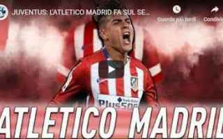 Calciomercato: juventus atletico video calcio dybala