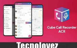 App: cube call recorder app android chiamate