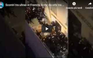 Calcio Estero: scontri tifosi francia ultras video