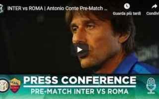 Serie A: inter roma video conte calcio