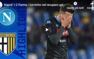 Serie A: napoli parma video gol calcio