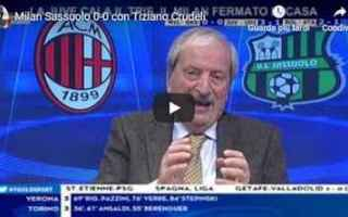 milan sassuolo tiziano crudeli video