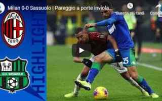 milan sassuolo video calcio