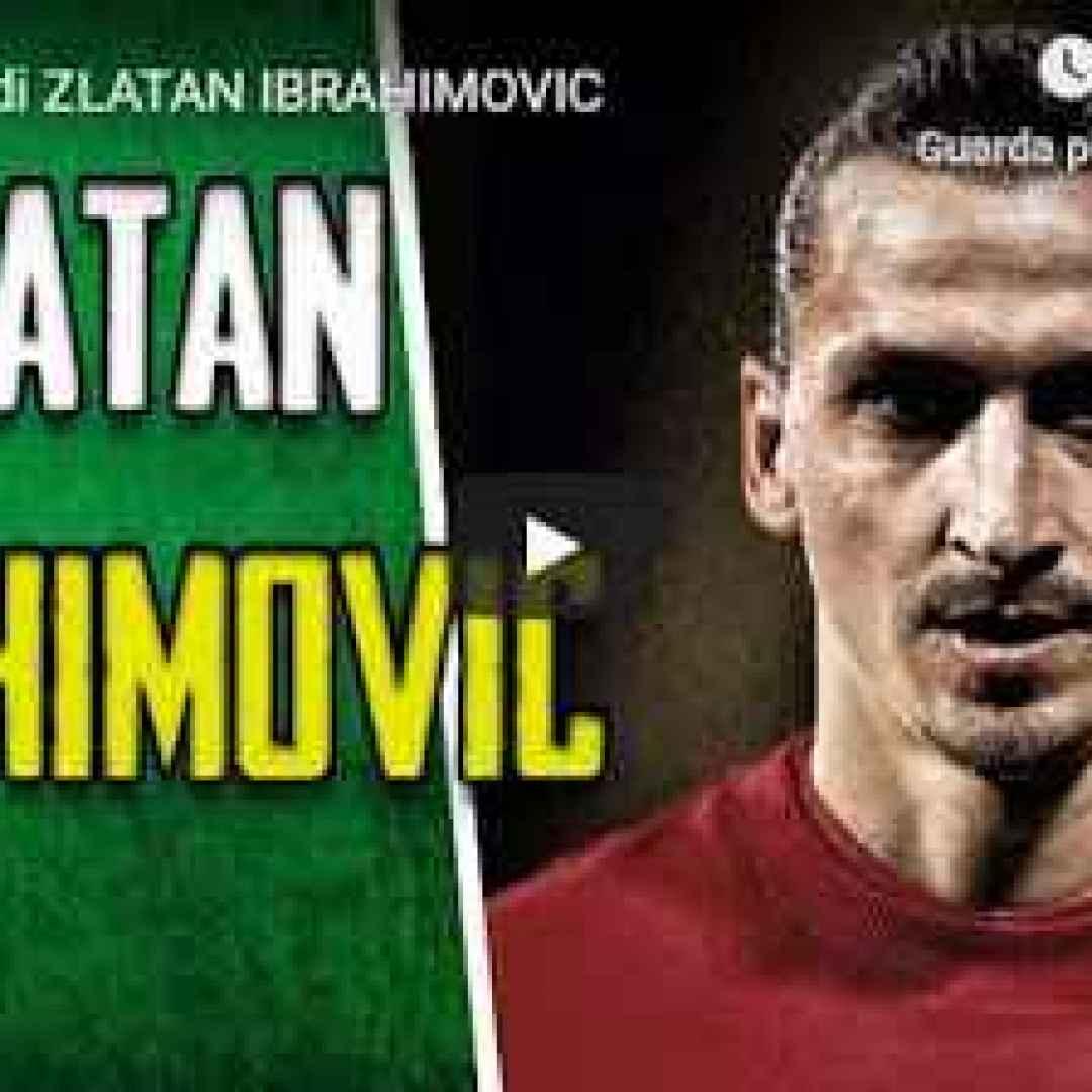 ibrahimovic video storia calcio sport