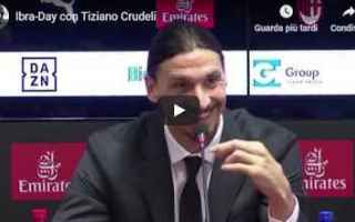 milan video tiziano crudeli calcio ibra