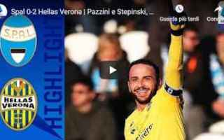 Serie A: spal verona video calcio gol