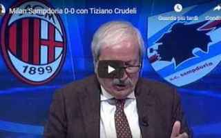 Serie A: milan video tiziano crudeli calcio