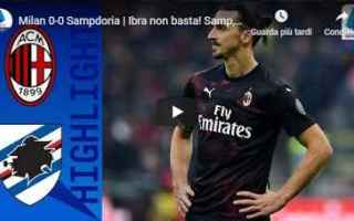 milan sampdoria video gol calcio