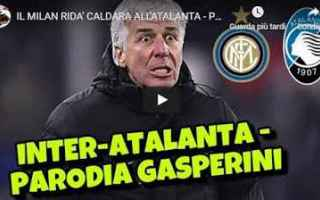 Calcio: gli autogol video atalanta gasperini