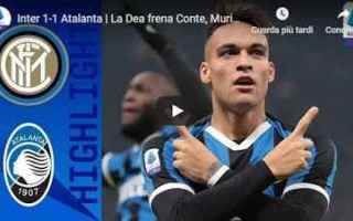 Serie A: inter atalanta video gol calcio