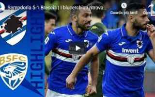 Serie A: sampdoria brescia video gol calcio