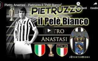 juventus italia anastasi calcio video