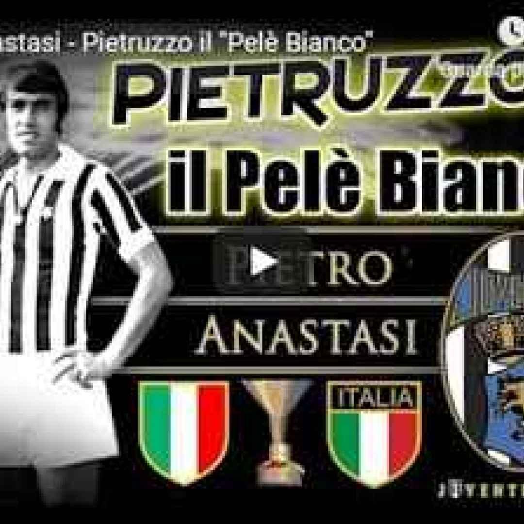 juventus italia anastasi calcio video