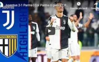 Serie A: juventus parma video calcio gol