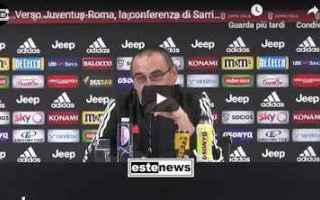 Coppa Italia: juventus roma video conferenza sarri