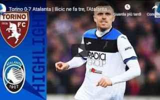 torino atalanta video gol calcio