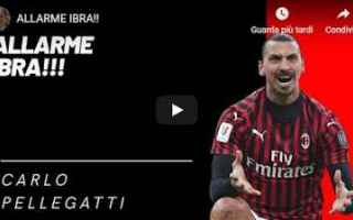Serie A: milan ibra video pellegatti calcio