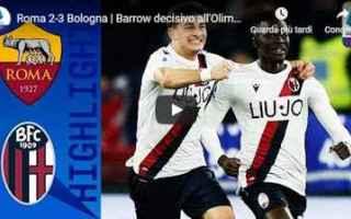 roma bologna video gol calcio