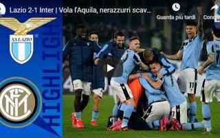 Serie A: lazio inter video gol calcio