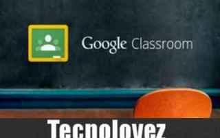 Google: google classroom lezioni online