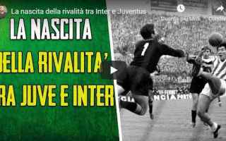 Serie A: juventus inter video calcio storia