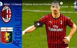 Serie A: milan genoa video gol calcio