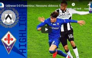 udinese fiorentina video gol calcio