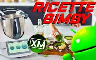 bimby cookeo android cucina ricette app