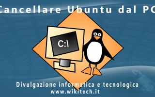 Open Source: Impara a cancellare il sistema operativo Ubuntu