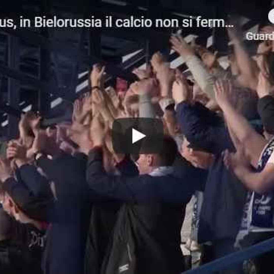 covid calcio bielorussia video tifosi
