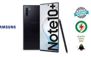 Cellulari: samsung  galaxy note 10 plus  giveaway
