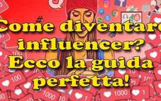 Social Network: influencer  lavoro  instangram
