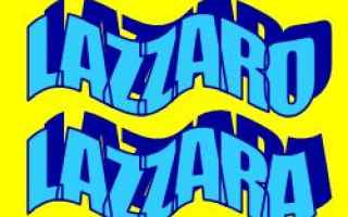 Storia: lazzaro  etimologia  significato nomi