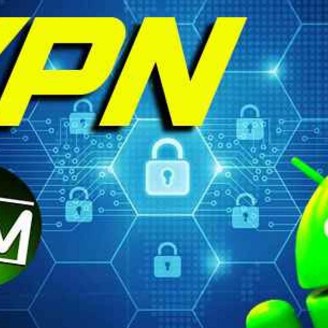vpn android navigazione web privacy apps