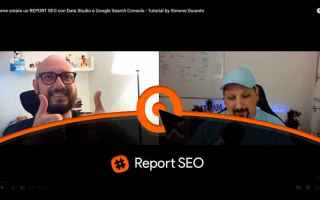 SEO: Google Data Studio: come creare facilmente un report dalla Search Console