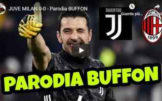 Calcio: juve milan gli autogol buffon video