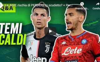 Serie A: juventus napoli video calcio scudetto