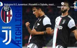 Serie A: bologna juventus video gol calcio