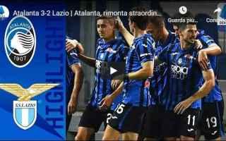 Serie A: atalanta lazio video calcio gol