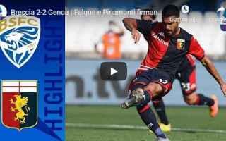 Serie A: brescia genoa video gol calcio